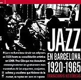 Jazz En Barcelona 1920-65