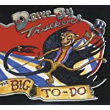 The Big To-Doby Drive-By Truckers