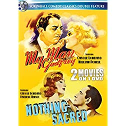 Screwball Comedy Classics: My Man Godfrey & Nothing Sacred