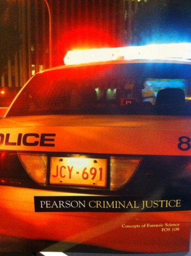 Pearson Criminal Justice (Concepts of Forensic Science...