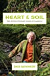 Heart and Soil: The Revolutionary Goo...