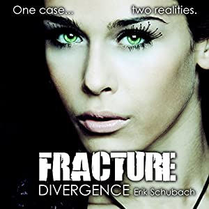Fracture: Divergence Hörbuch