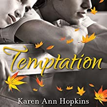 Temptation (       UNABRIDGED) by Karen Ann Hopkins Narrated by Emily Bauer, Vikas Adam