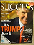 Success Magazine August / September 2008: Donald Trump Cover, How Trump does it  Kathy Ireland, John Wooden (CD included)