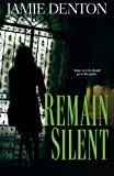img - for Remain Silent book / textbook / text book