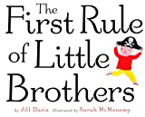 The First Rule of Little Brothers (037584046X) by Jill Davis