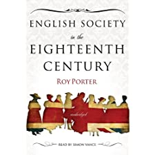 English Society in the Eighteenth Century [With Headphones] (Playaway Adult Nonfiction)