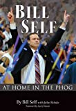 img - for BILL SELF: At Home in the Phog book / textbook / text book