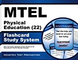 Mtel Physical Education (22) Flashcard Study System: Mtel Test Practice Questions & Exam Review for the Massachusetts Tests for Educator Licensure