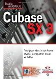 Cubase SX3 (French Edition) (2744020532) by Daniel Ichbiah