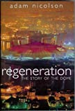 Regeneration: The Story of the Dome (0002571307) by Nicolson, Adam