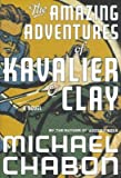 The Amazing Adventures of Kavalier & Clay [AMAZING ADV OF KAVALIER & CLAY]