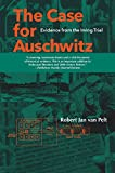 img - for The Case for Auschwitz: Evidence from the Irving Trial book / textbook / text book