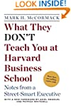 What They Don't Teach You at Harvard...