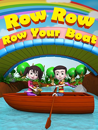 Row, Row, Row Your Boat - Nursery Rhymes Video for Kids