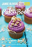 Jamie's Food Tube: The Cake Book.