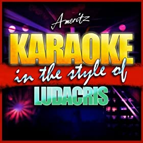 Money Maker (In the Style of Ludacris Feat. Pharrell) [Karaoke Version]
