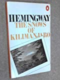 The Snows Of Kilimanjaro And Other Stories Ernest Hemingway