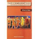 Cuando la terapia sexual fracasa: Aportaciones sexológicas para el éxito (Ciencia / Psicología)