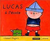 echange, troc Liesbet Slegers - Lucas à l'école