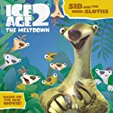 Ice Age 2 - The Meltdown: Sid and the Mini-Sloths (0007220774) by Anon`