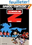 Spirou et Fantasio, tome 37 : Le R�ve...
