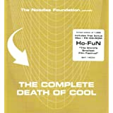 The Noodles Foundation Presents: The Complete Death Of Coolby Various Artists