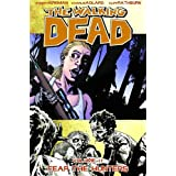 The Walking Dead Volume 11: Fear The Huntersby Robert Kirkman