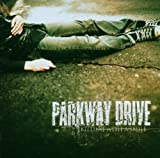 Parkway Drive Killing With A Smile (N/A For Export To Usa/Uk)