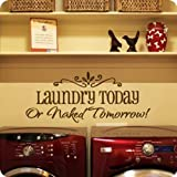 Motto laundry today DIY Removable Art Vinyl Quote Wall Sticker Decal Mural Home Room D¨¦cor