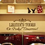 Motto laundry today DIY Removable Art...