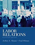 img - for Labor Relations, 11th Edition book / textbook / text book