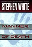 Manner of Death (Alan Gregory) (0525944400) by White, Stephen