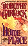 Homeplace (0446359882) by Garlock, Dorothy