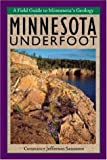 img - for Minnesota Underfoot (Midwest) book / textbook / text book