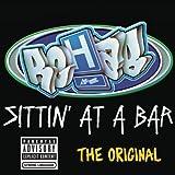 Sittin' At A Bar (The Original) [Explicit]