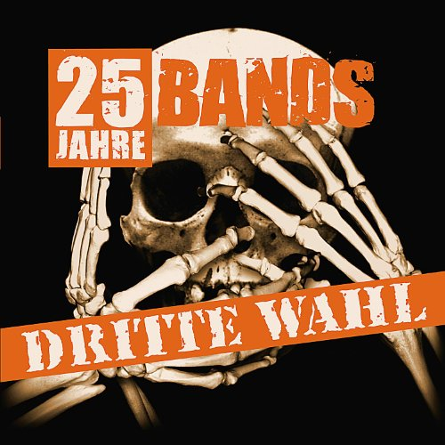 Dritte Wahl:25 Jahre-25 Bands [Vinyl LP]