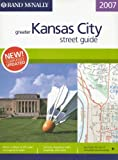 Rand McNally 2007 Greater Kansas City Street Guide