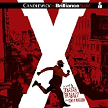 X: A Novel (       UNABRIDGED) by Ilyasah Shabazz, Kekla Magoon Narrated by Dion Graham, Ilyasah Shabazz
