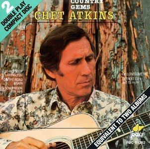 Chet Atkins - Country Gems - Zortam Music