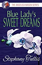 Blue Lady's Sweet Dreams: The Angelica Mason Series