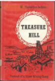 img - for Treasure Hill, Portrait of a Silver Mining Camp book / textbook / text book