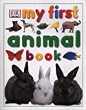 echange, troc  - My First Animal Book