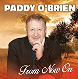 Paddy O'Brien - From Now On (NEW CD)