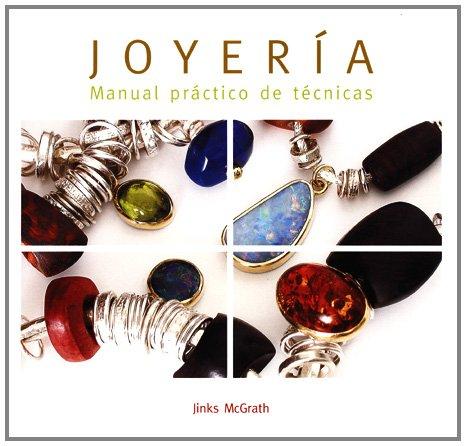 joyeria-manual-practico-de-tecnicas-joyeria-y-moda