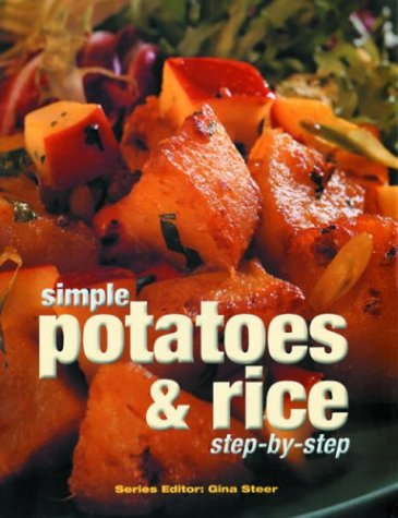 Simple Potatoes & Rice: Step-By-Step
