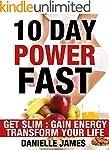 10 Day Power Fast: Get Slim - Gain En...