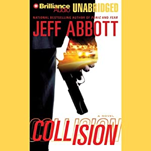 Collision | [Jeff Abbott]