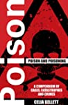 Poison and Poisoning - A Compendium o...