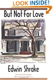 But Not for Love (Texas Tradition Series)